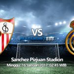 Prediksi Bola Sevilla vs Real Madrid 16 Januari 2017