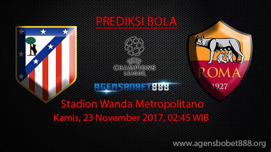 Prediksi Bola Atletico Madrid vs Roma 23 November 2017